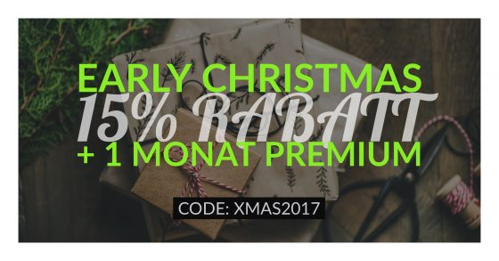Early Christmas 15% Rabatt + 1 Monat Premium